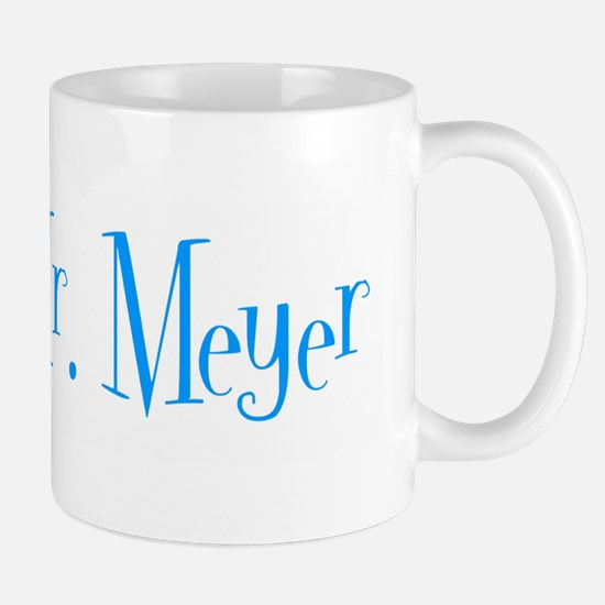 Mr. Meyer Mug