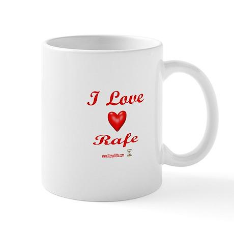I LOVE RAFE Mug
