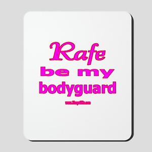 RAFE BODYGUARD Mousepad