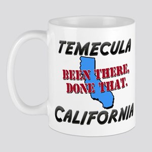 temecula california - been there, done that Mug