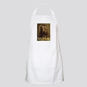 Jesus Loves You, But I'm His  BBQ Apron