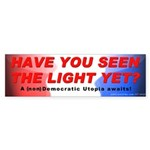 Seen The Light (Bumper Sticker)