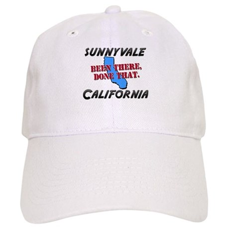 sunnyvale california - been there, done that Cap