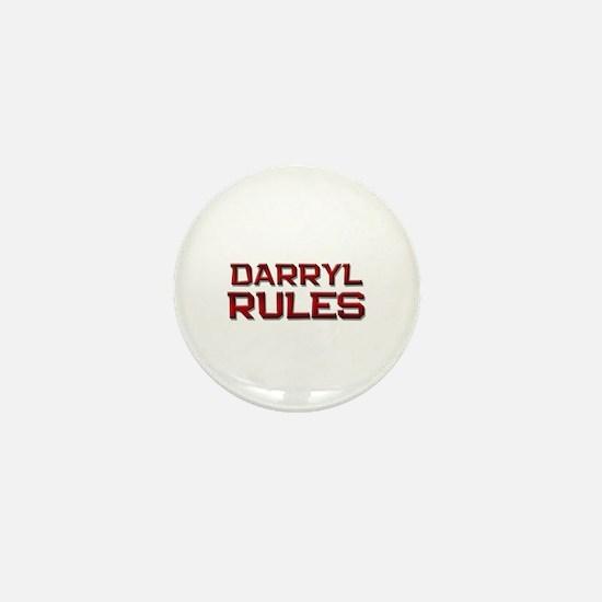 darryl rules Mini Button