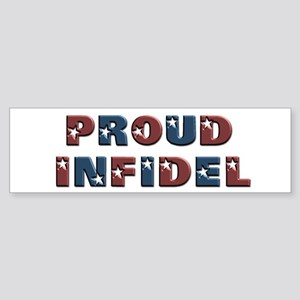 Proud Infidel Bumper Sticker