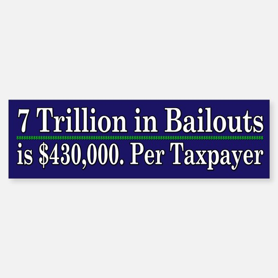 $430,000 per taxpayer - Bumper Bumper Sticker
