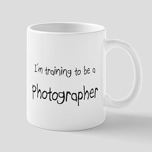 I'm training to be a Photographer Mug