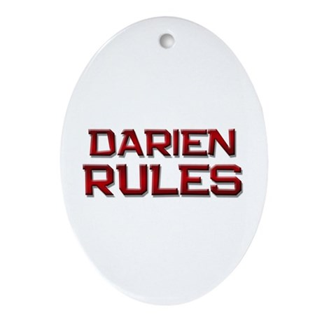 darien rules Oval Ornament