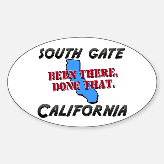 south gate california - been there, done that Stic