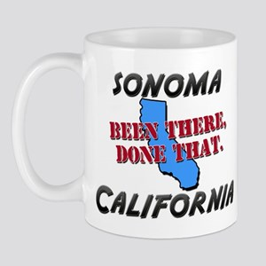 sonoma california - been there, done that Mug