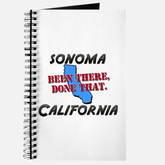 sonoma california - been there, done that Journal