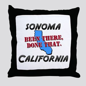 sonoma california - been there, done that Throw Pi