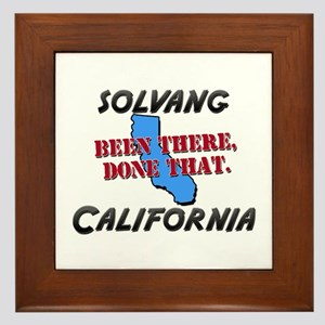 solvang california - been there, done that Framed