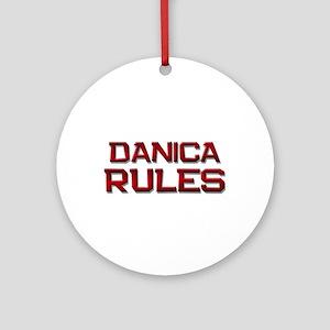 danica rules Ornament (Round)