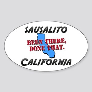sausalito california - been there, done that Stick