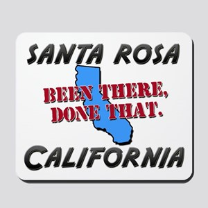 santa rosa california - been there, done that Mous