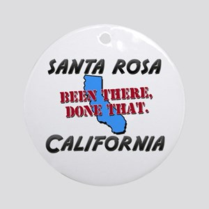 santa rosa california - been there, done that Orna