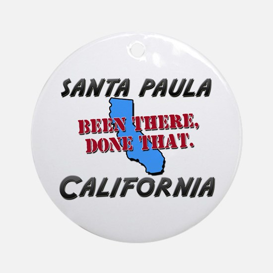 santa paula california - been there, done that Orn