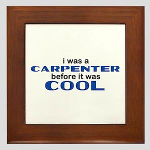 Carpenter Before Cool Framed Tile