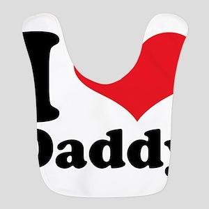 I Love Daddy Polyester Baby Bib