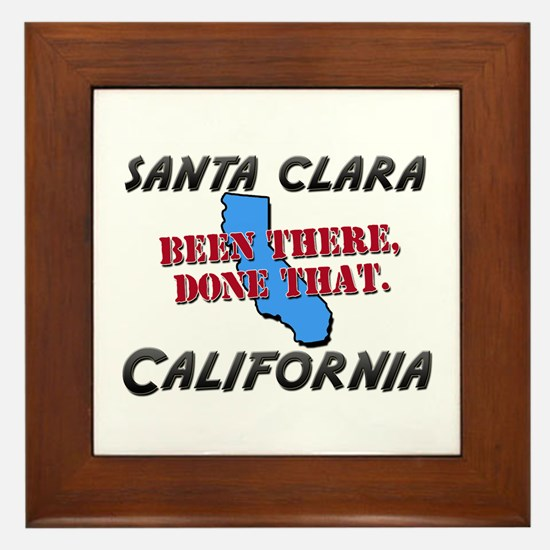 santa clara california - been there, done that Fra