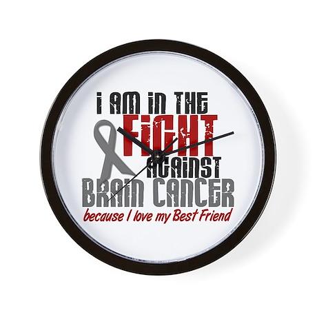 In The Fight BEST FRIEND Brain Cancer Wall Clock