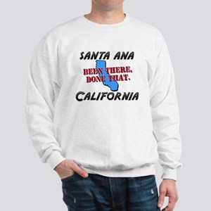 santa ana california - been there, done that Sweat