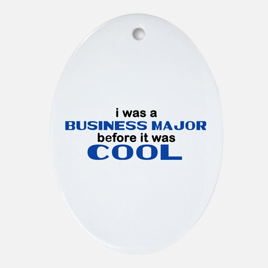 Business Major Before Cool Oval Ornament