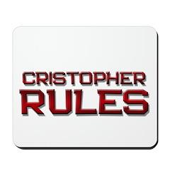 cristopher rules Mousepad