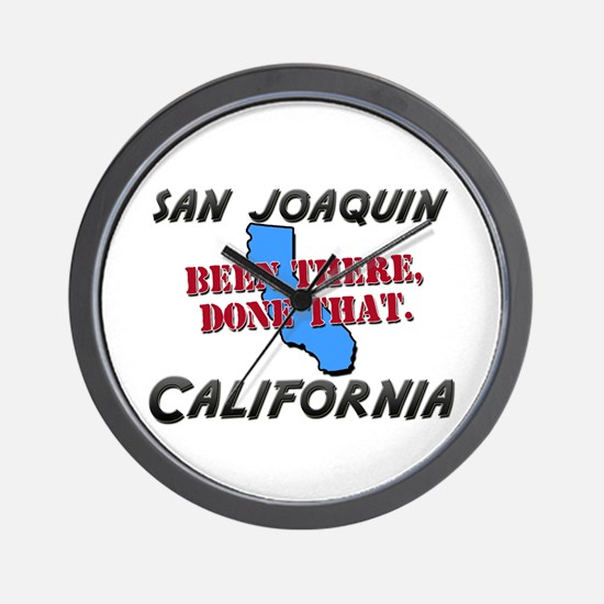 san joaquin california - been there, done that Wal