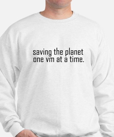 Saving the planet Sweatshirt