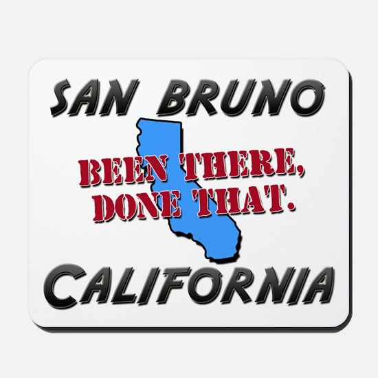 san bruno california - been there, done that Mouse
