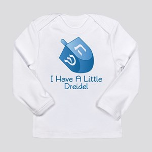I Have A Little Dreidel Long Sleeve T-Shirt