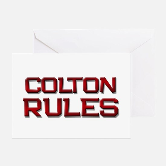 colton rules Greeting Card