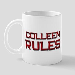 colleen rules Mug