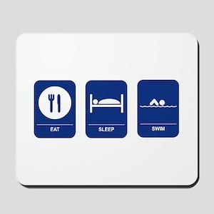 Eat, Sleep, Swim Mousepad