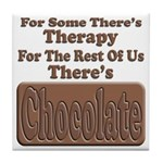 Chocolate Therapy Tile Coaster