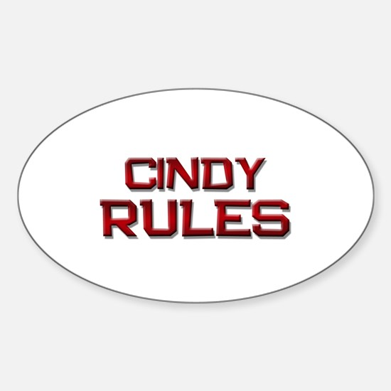 cindy rules Oval Decal