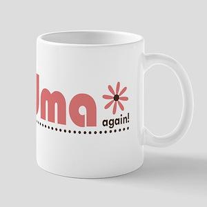 Soon to be a Grandma Again Mug