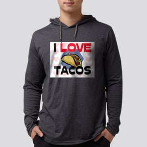 I Love Tacos Long Sleeve T-Shirt