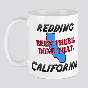 redding california - been there, done that Mug