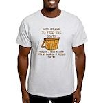 Goat Feed Bucket Goat Lady Light T-Shirt