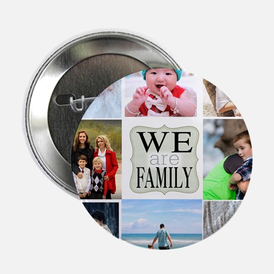 """Custom Family Photo Collage 2.25"""" Button"""