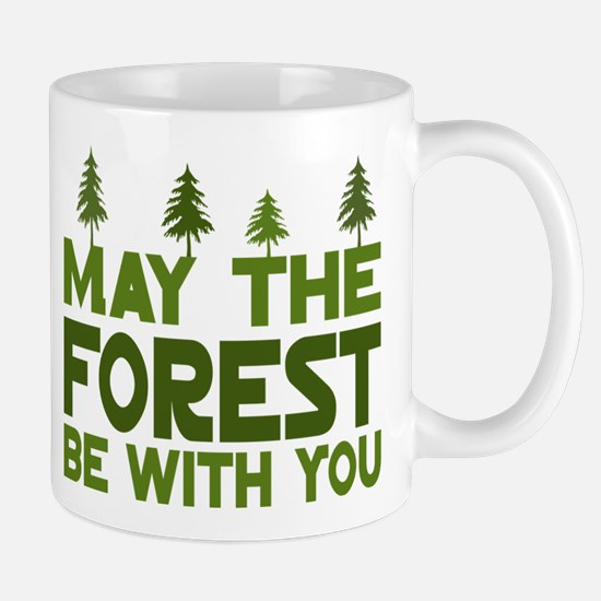 May the Forest.. Mug