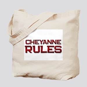 cheyanne rules Tote Bag