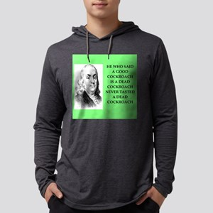 Ben said what? Long Sleeve T-Shirt