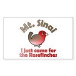 Just Came for Rosefinches Rectangle Sticker 10 pk