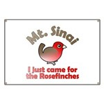 Just Came for Rosefinches Banner