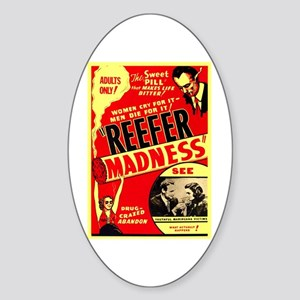 Marijuana Reefer Madness Oval Sticker