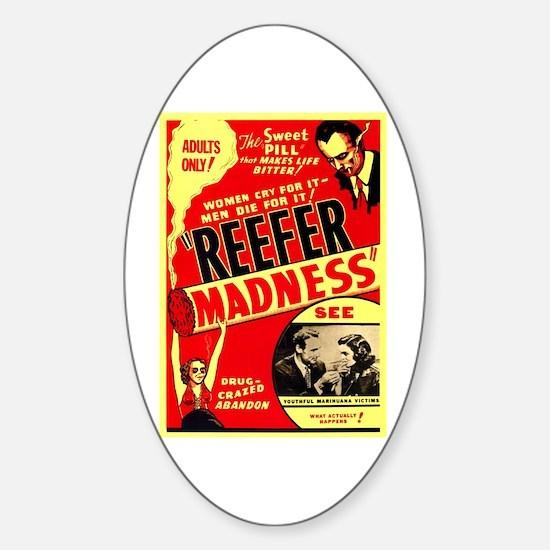 Marijuana Reefer Madness Oval Decal